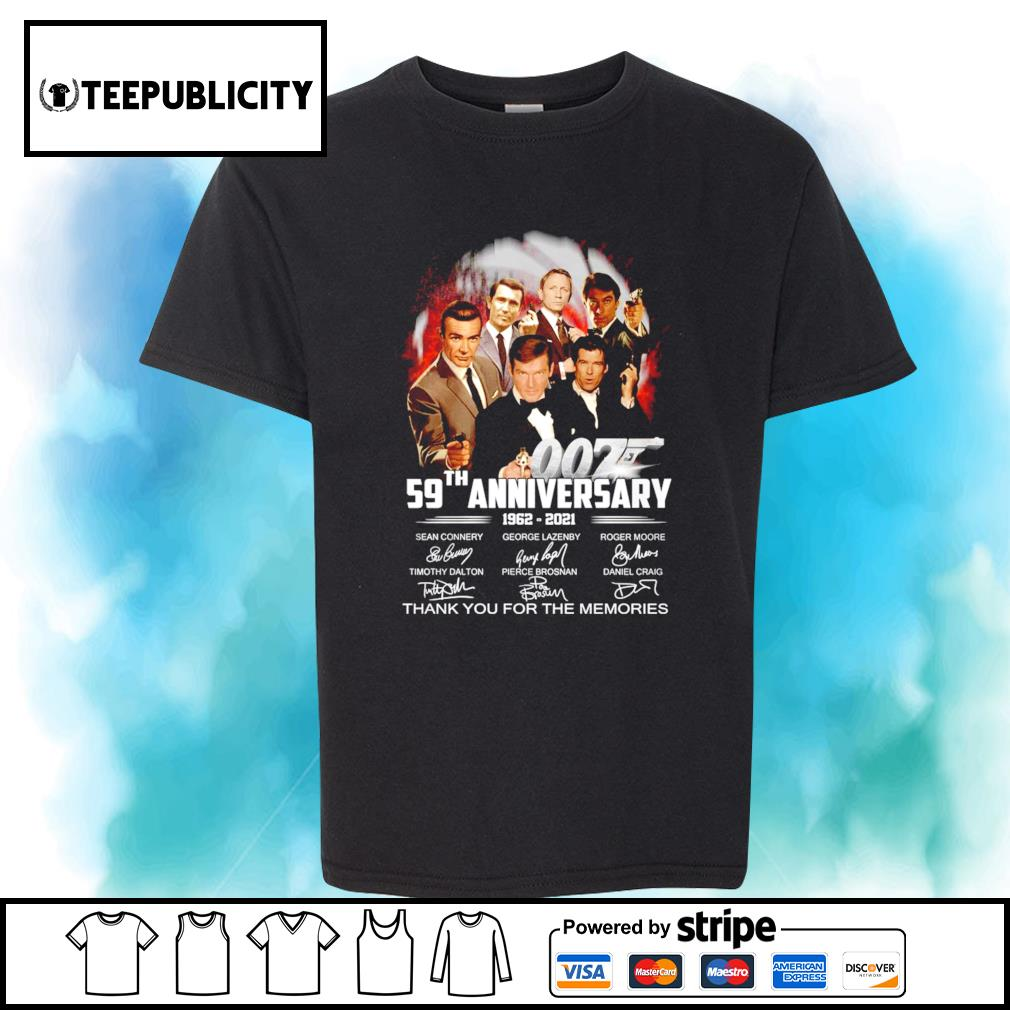 007 59th anniversary 1962 2021 thank you for the memories shirt