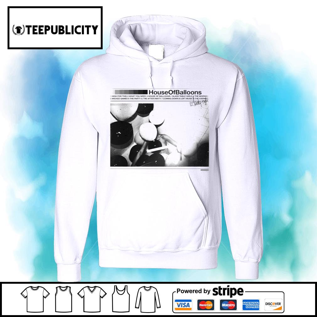 House of Balloons The Weeknd Reissues s hoodie
