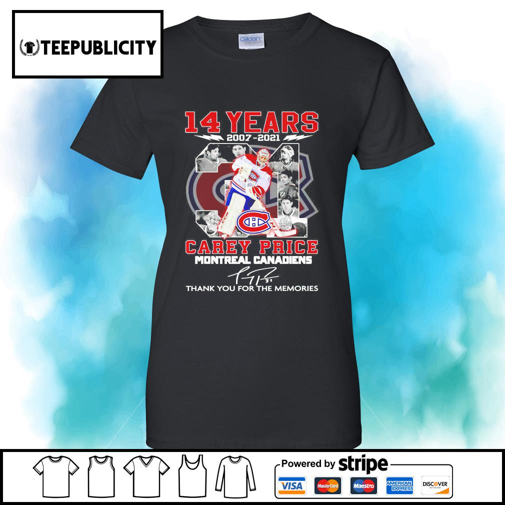 14 years 2007 2021 31 Carey Price Montreal Canadiens signature thank you for the memories s v-neck-t-shirt