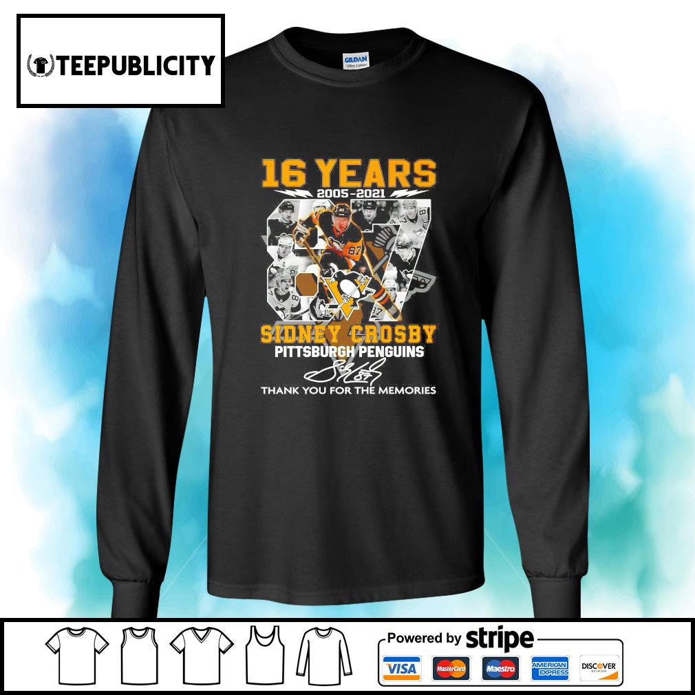 16 years 2005 2021 87 Sidney Crosby Pittsburgh Penguins signature thank you for the memories s longsleeve-tee