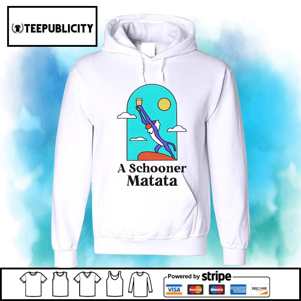 A Schooner Matata Lion King s hoodie