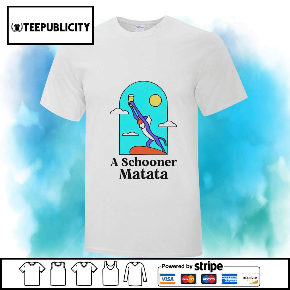 A Schooner Matata Lion King shirt