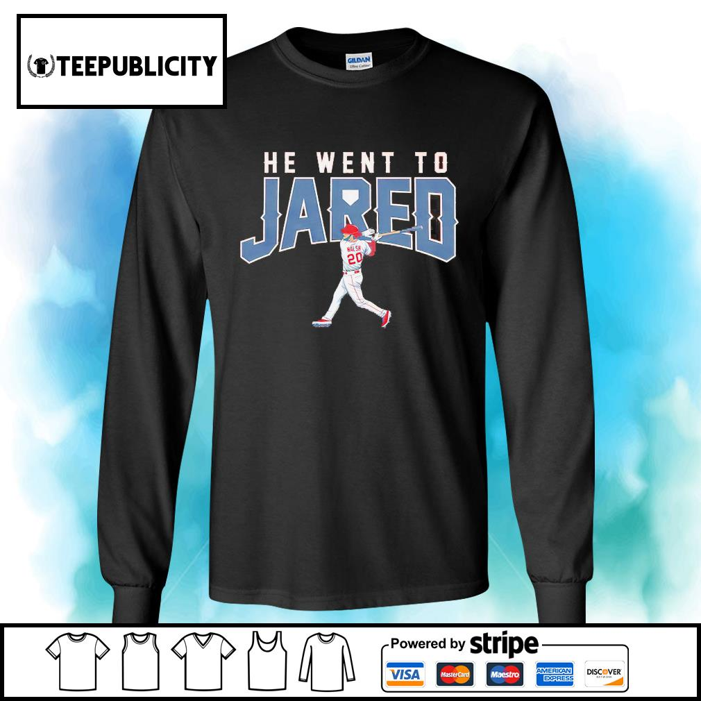 Los Angeles Jared Walsh he went to Jared s longsleeve-tee