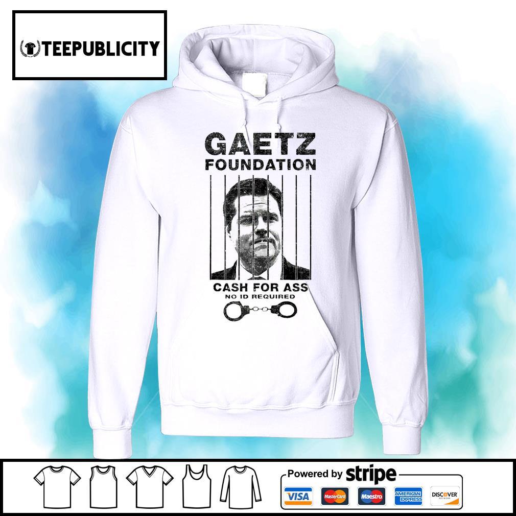 Matt Gaetz Foundation No ID Required Prison or Jail Parody s hoodie