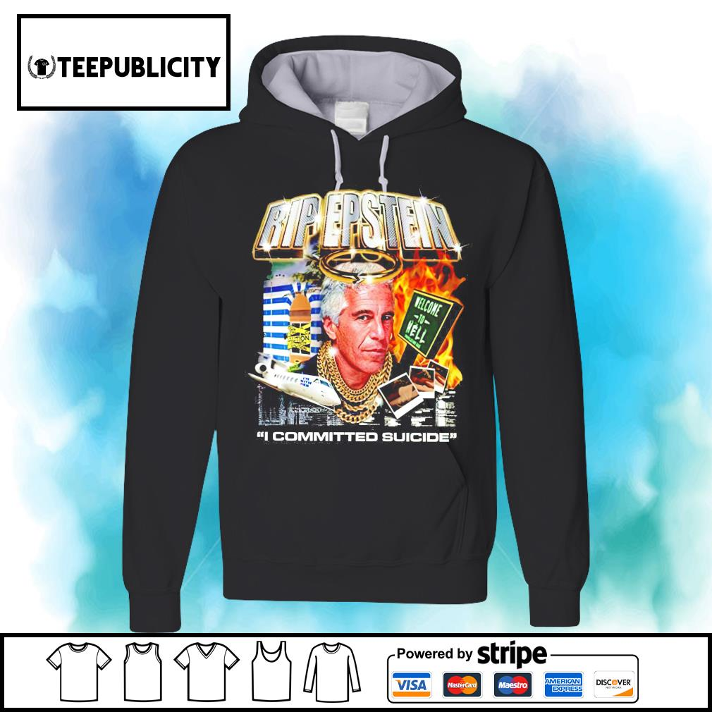 Obama Rip Epstein I committed suicide s hoodie
