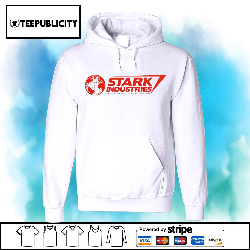 Stark industries changing the world for a better future s hoodie