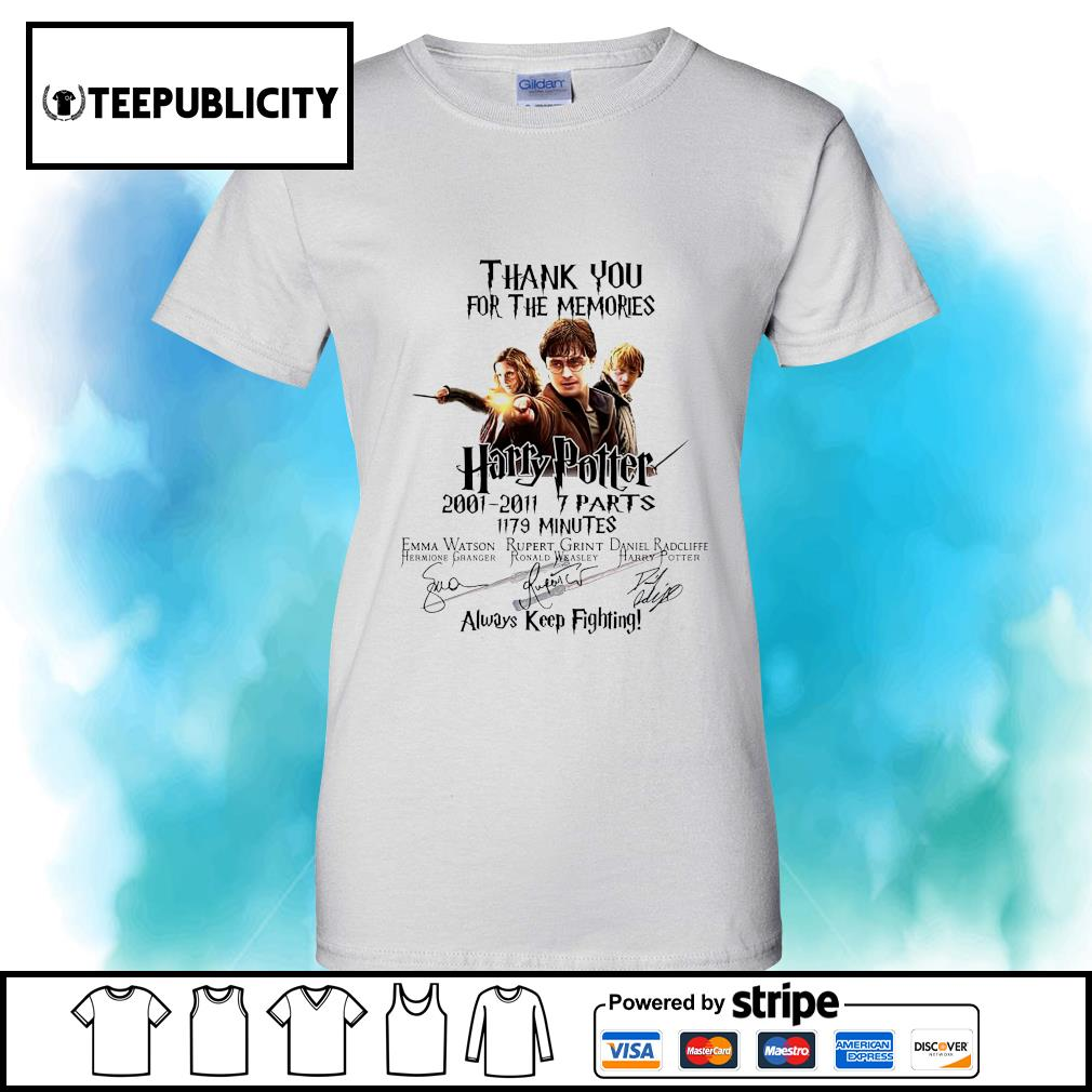 Thank you for the memories Harry Potter 2001 2011 7 parts 1179 minutes always keep fighting s v-neck-t-shirt
