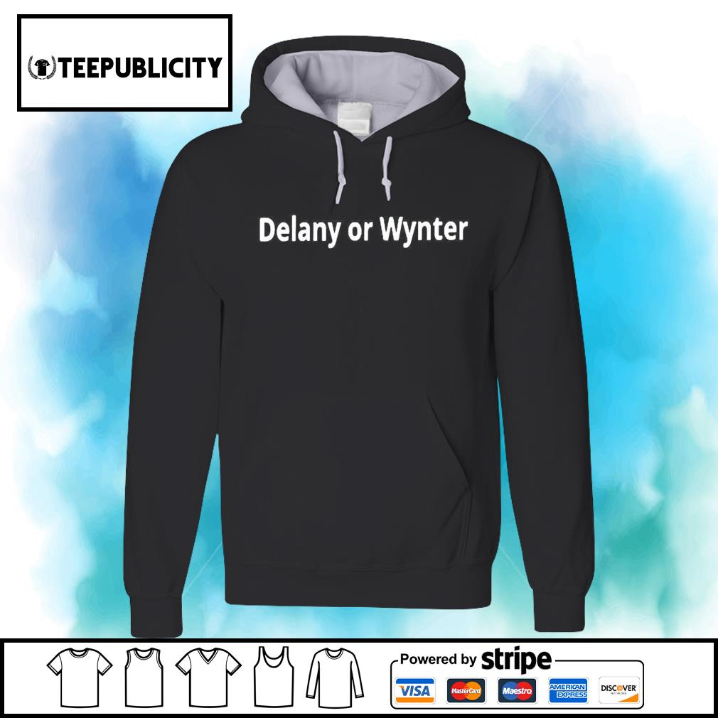 Delany or Wynter s hoodie