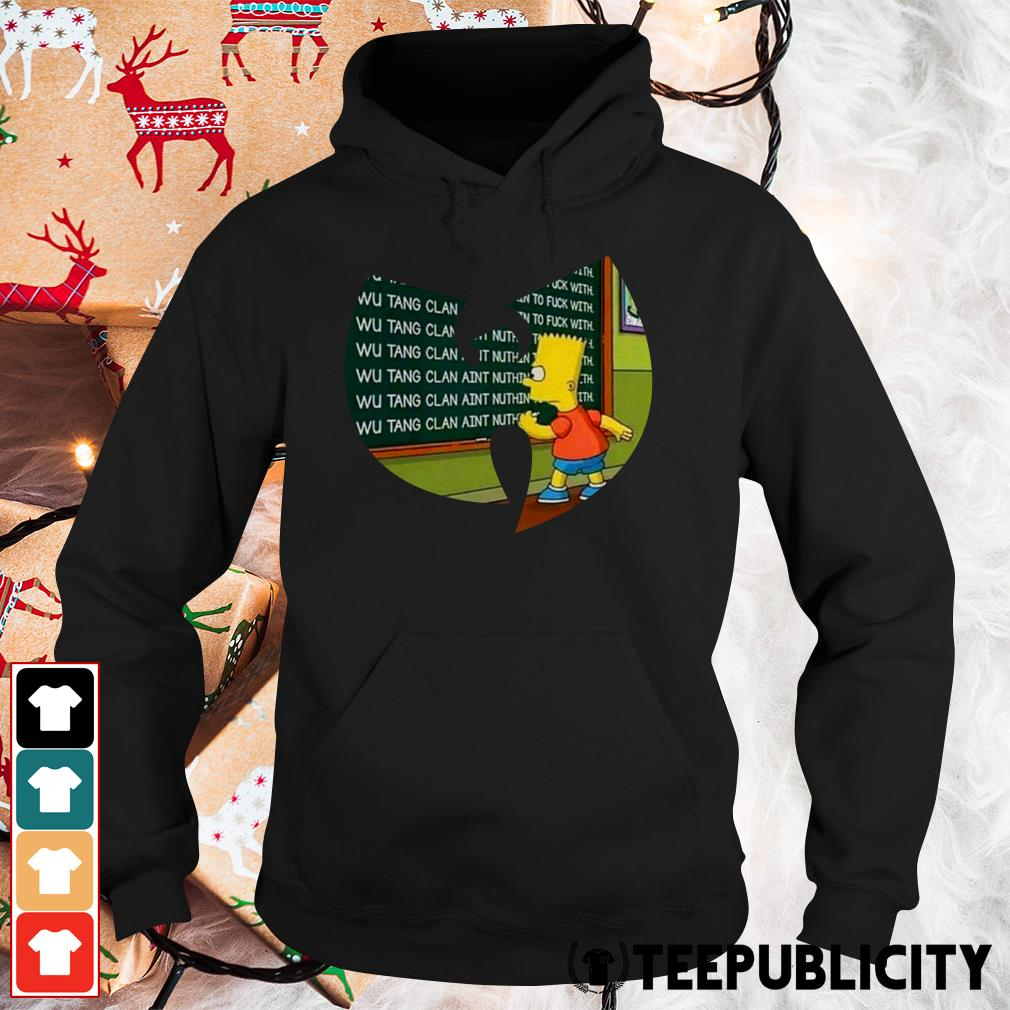 Bart Simpson Wu Tang clan aint nuthing to fuck with Hoodie