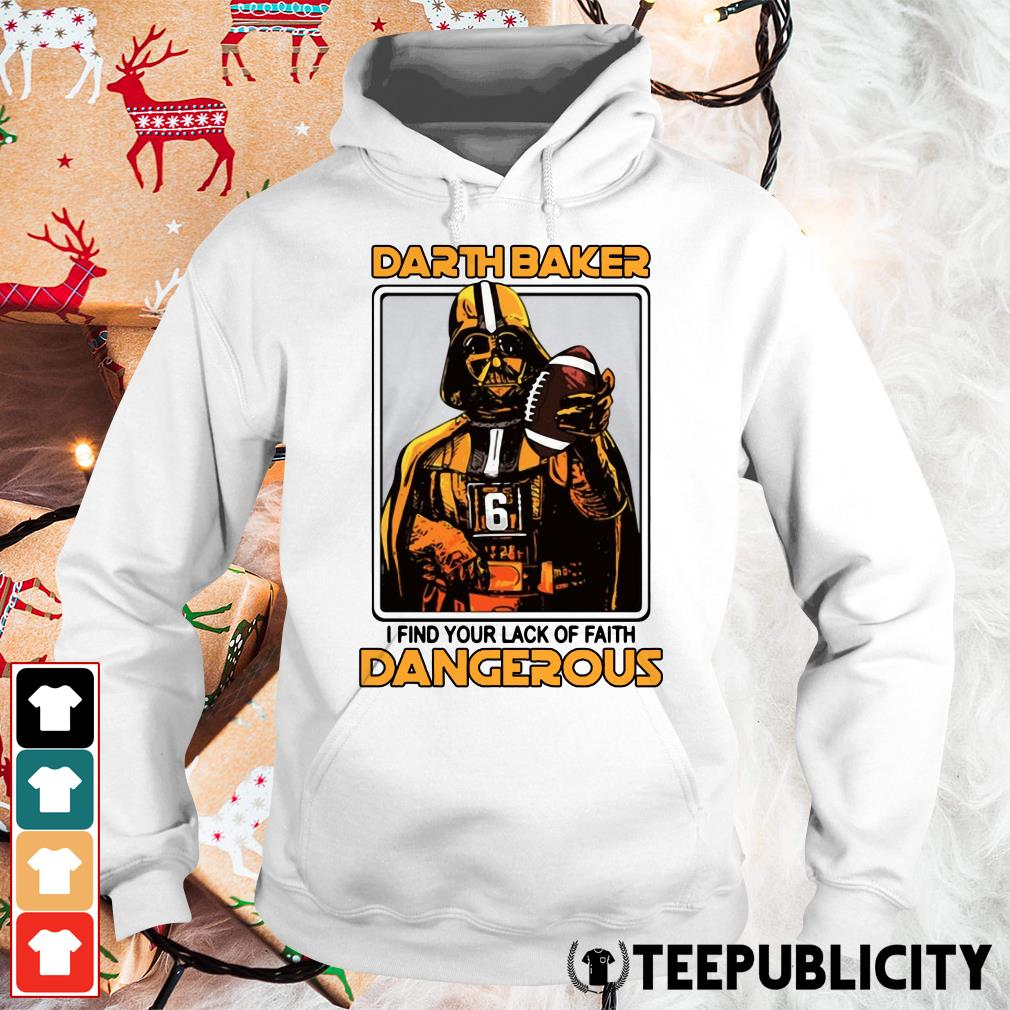 Darth Baker I find your lack of faith dangerous Hoodie