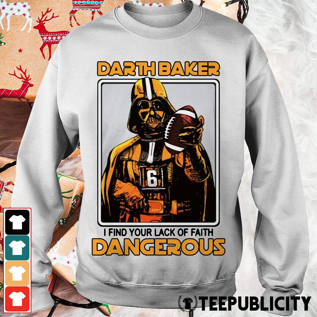 Darth Baker I find your lack of faith dangerous Sweater