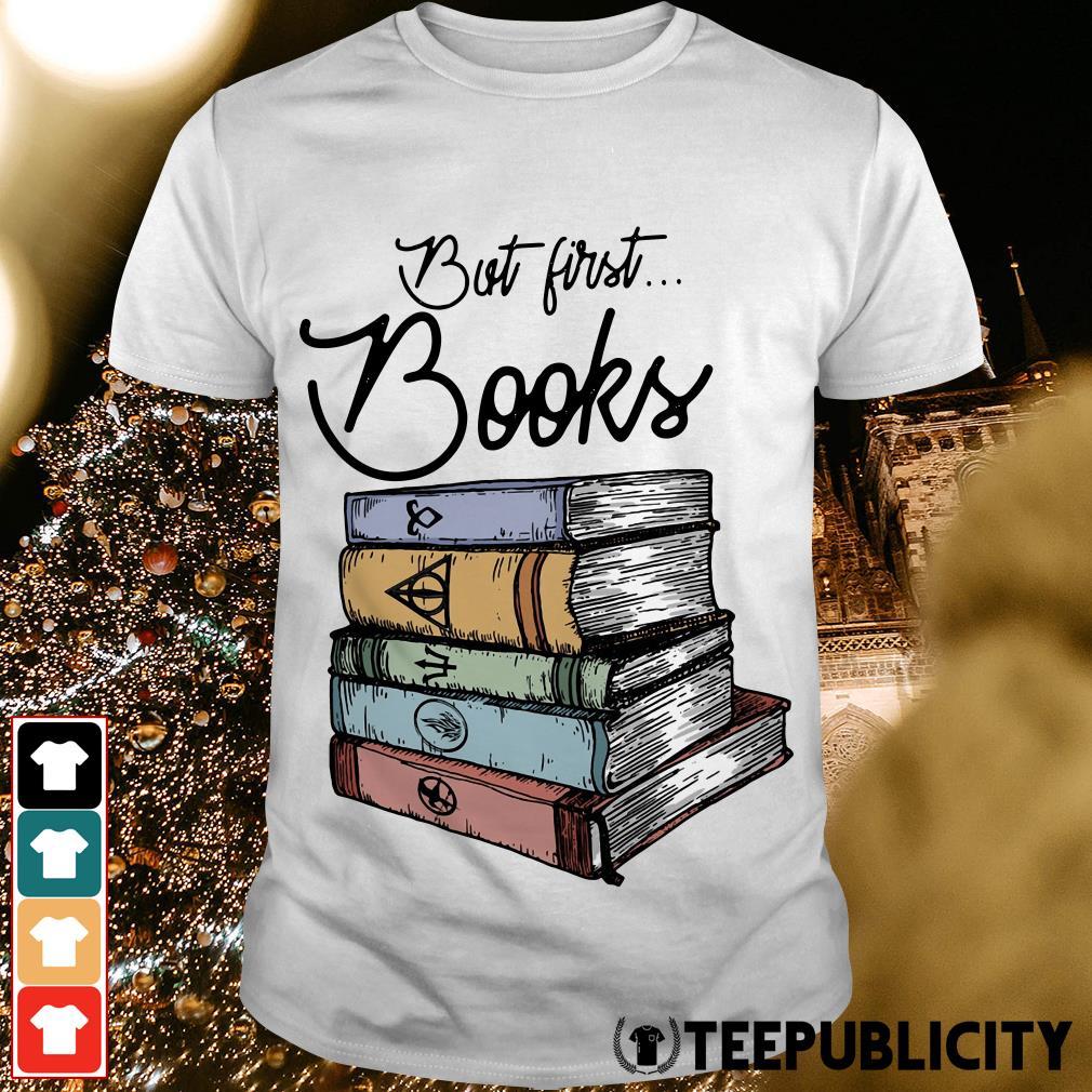 Harry Potter but first books shirt