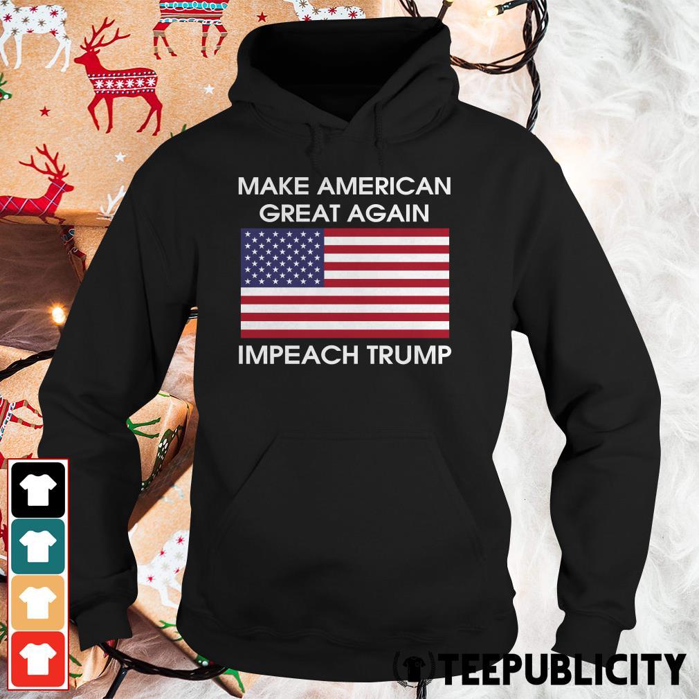 Make America great again impeach Trump Hoodie