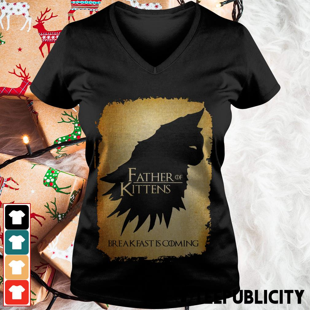 Official Father of kittens breakfast is coming Game of Thrones V-neck T-shirt