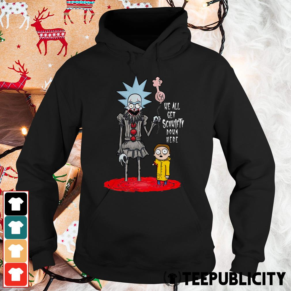 Official Rick and Morty we all get schwifty down here Hoodie