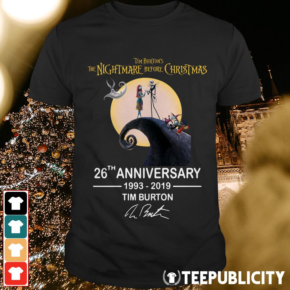 Official Tim Burton's the Nightmare before Christmas 26th anniversary 1993 2019 Tim Burton shirt