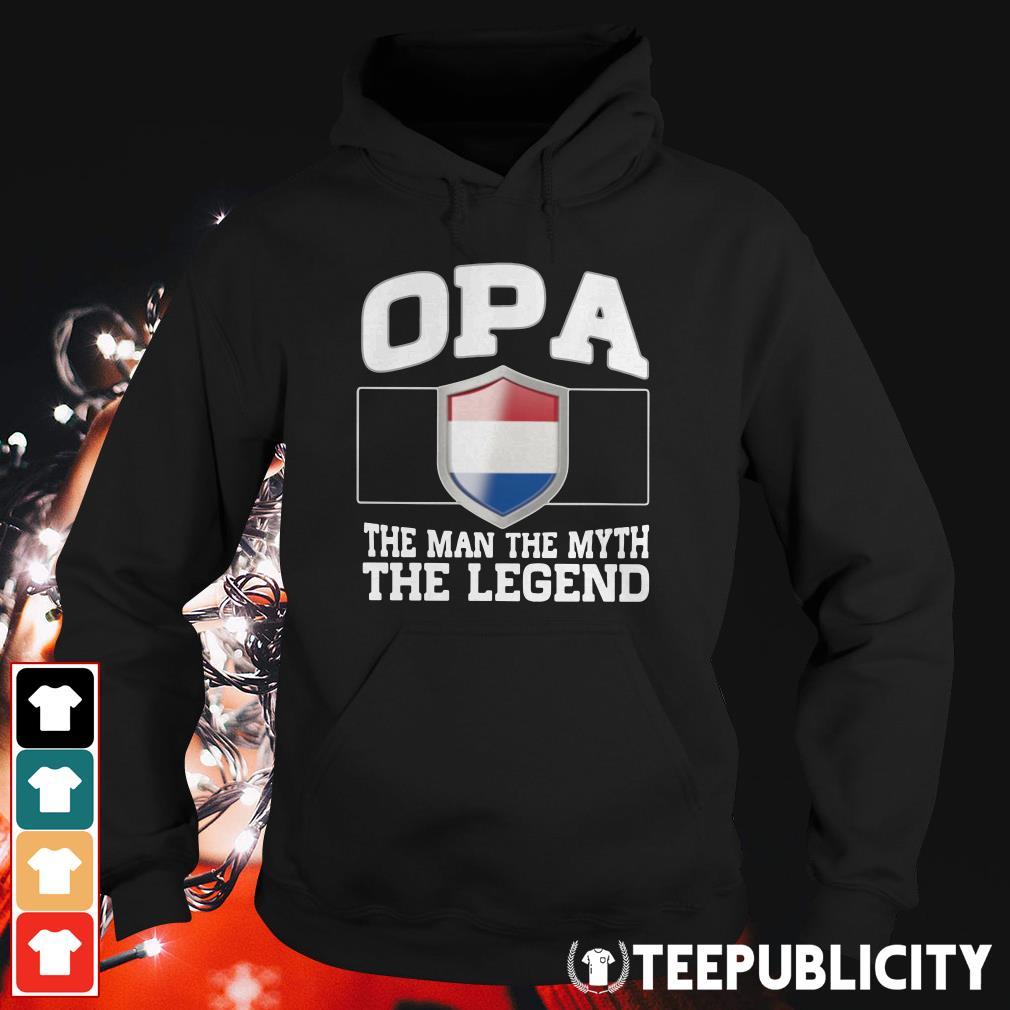 Opa the Man the Myth the Legend Netherlands flag Emblem Hoodie