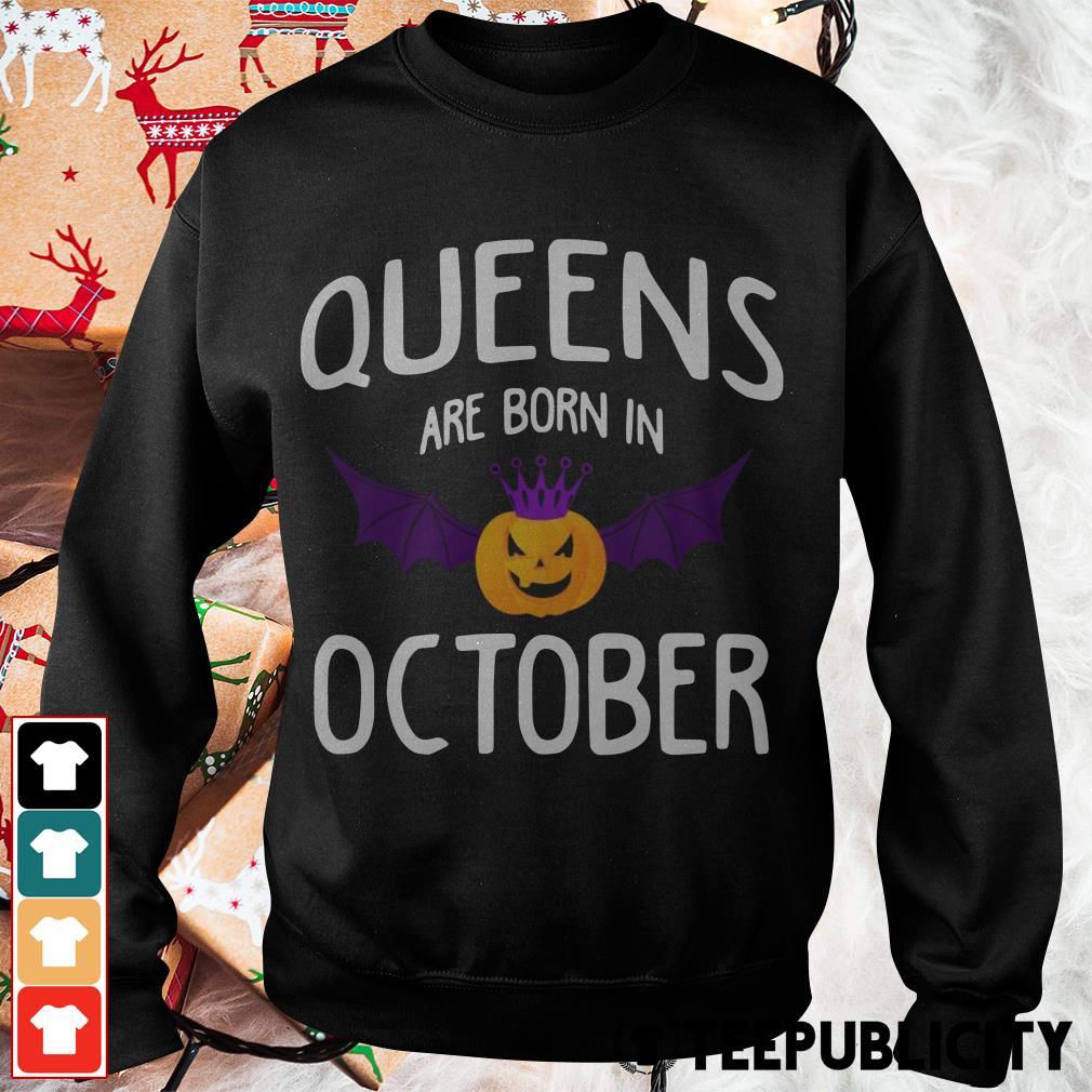 Pumpkin queens are born October Sweater