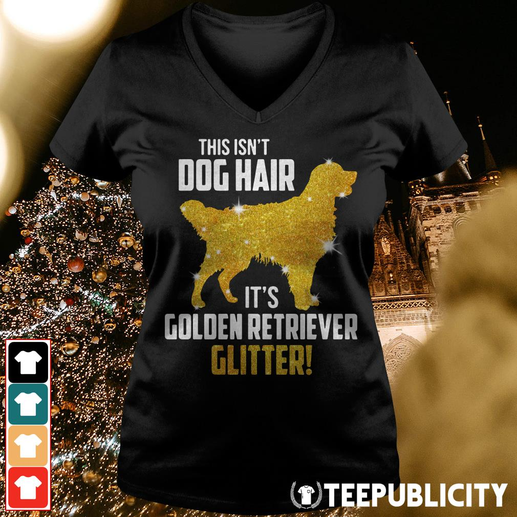 Dog Hair It S Golden Retriever Glitter