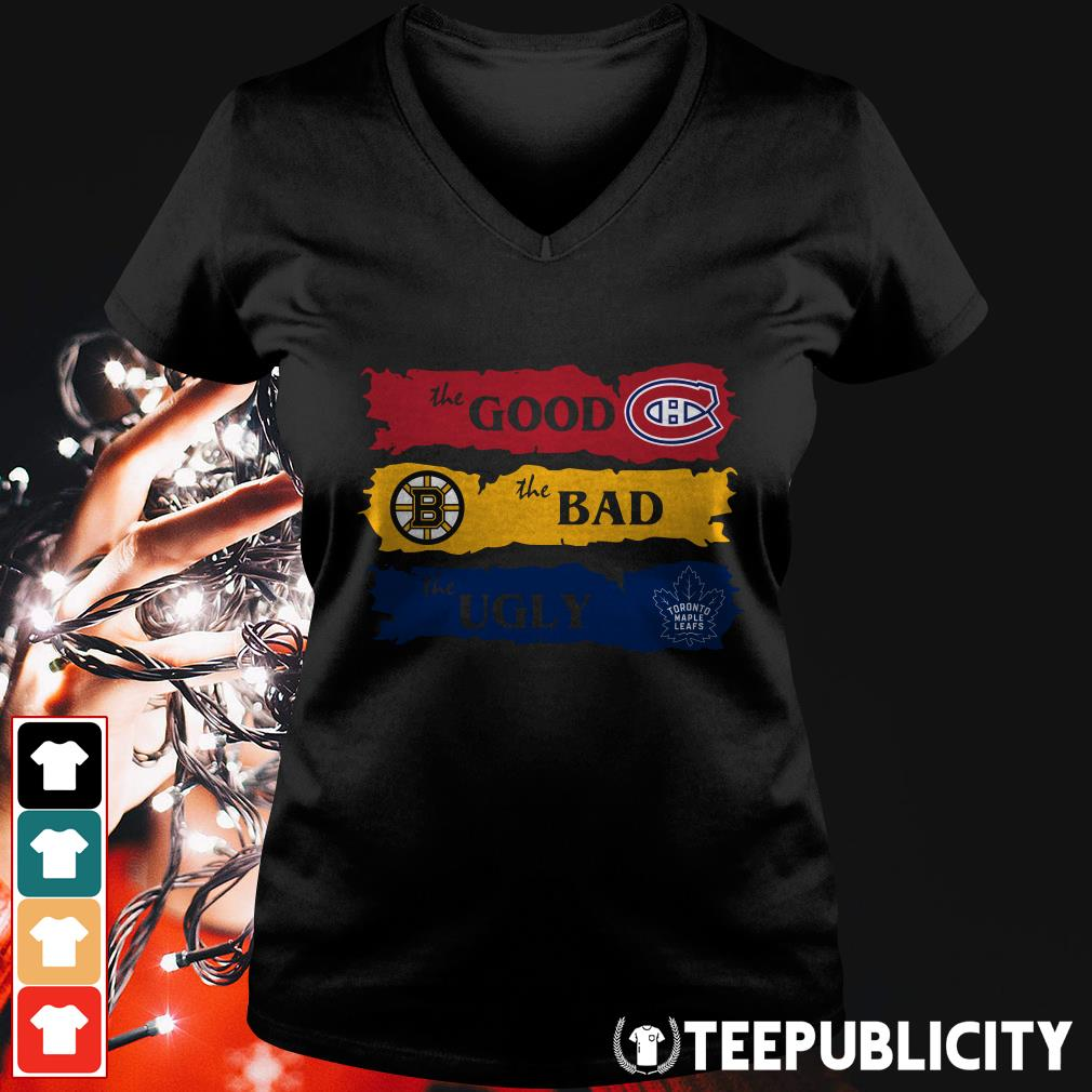 Official Montreal Canadiens The Good Boston Bruins The Bad Toronto Maple Leafs The Ugly V-neck T-shirt