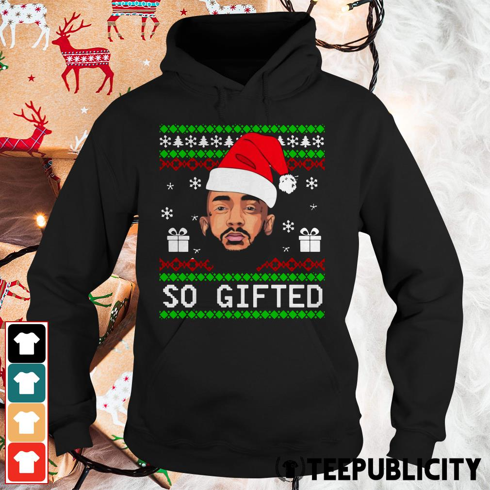 Nipsey Hussle So Gifted Christmas Tee Hoodie