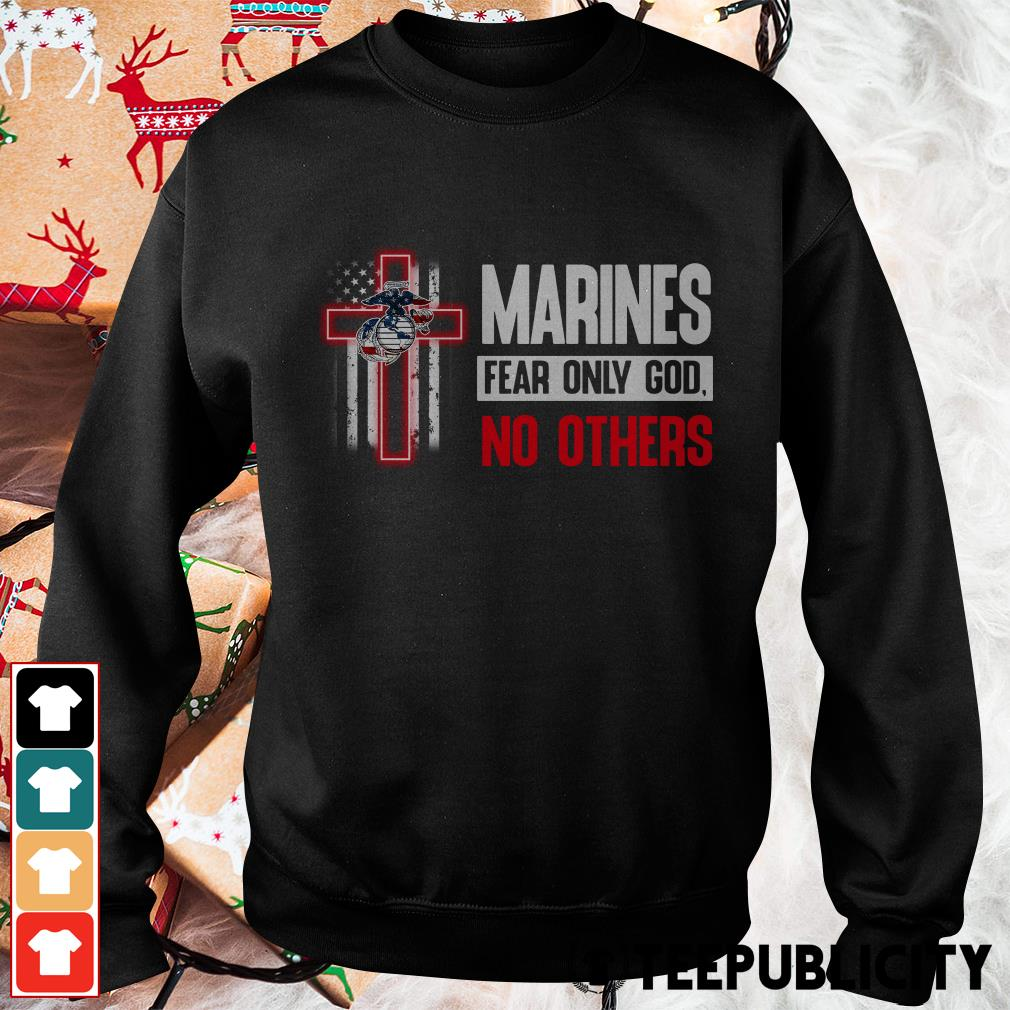Official Marines fear only god no others Sweater