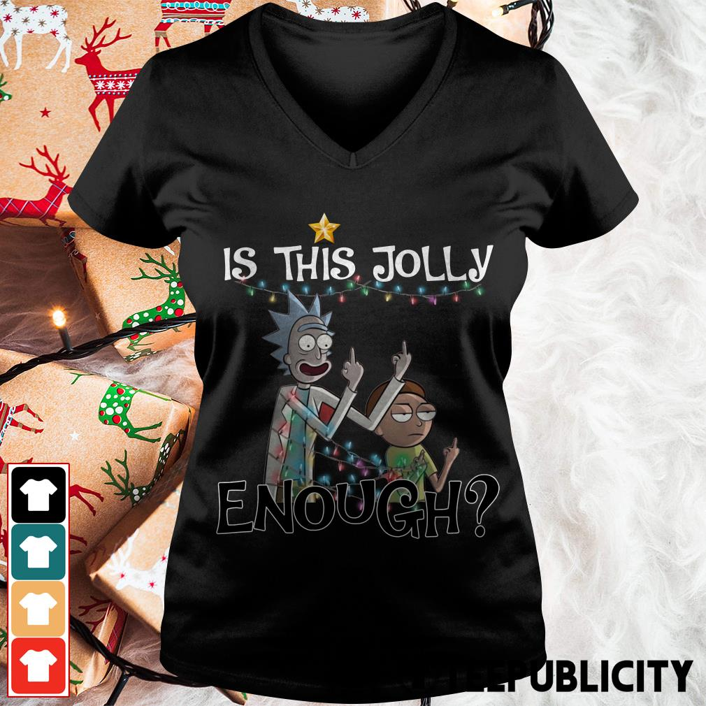 Official Rick and Morty fucking is this Jolly enough Christmas V-neck T-shirt