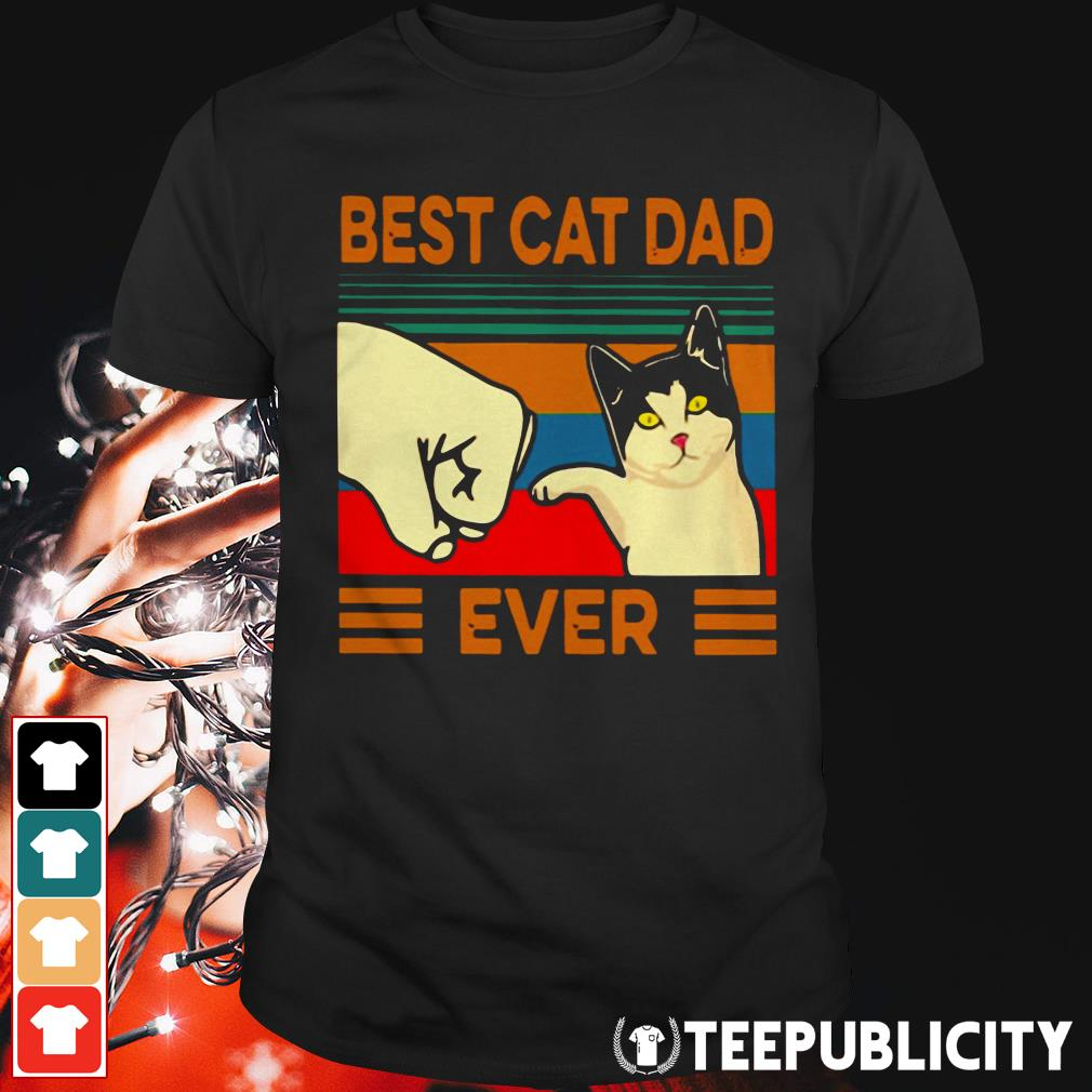 Best cat dad ever vintage shirt