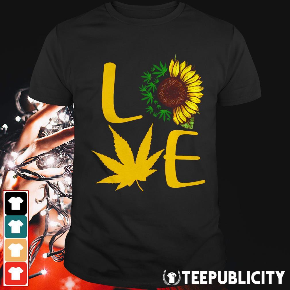 Cannabis sunflower love shirt