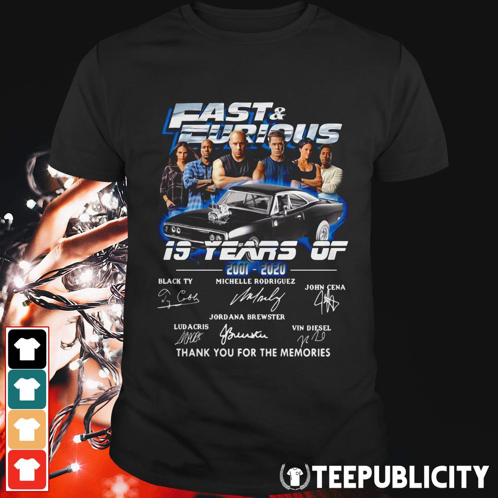 Fast and Furious 19 years of 2001-2020 thank you for the memories shirt