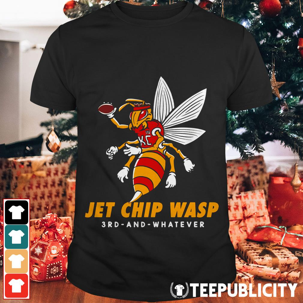 Jet Chip Wasp Kansas City Chiefs 3rd and whatever shirt