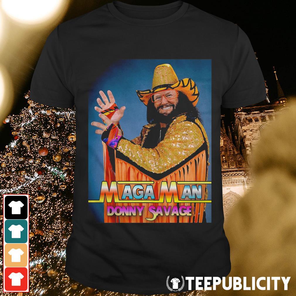 Maga Man Donny Savage shirt