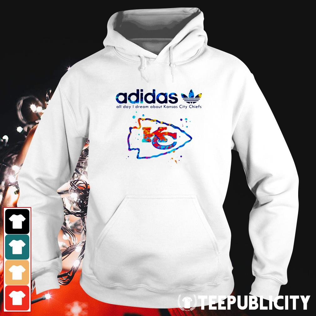 Official Adidas all day I dream about Kansas City Chiefs Hoodie