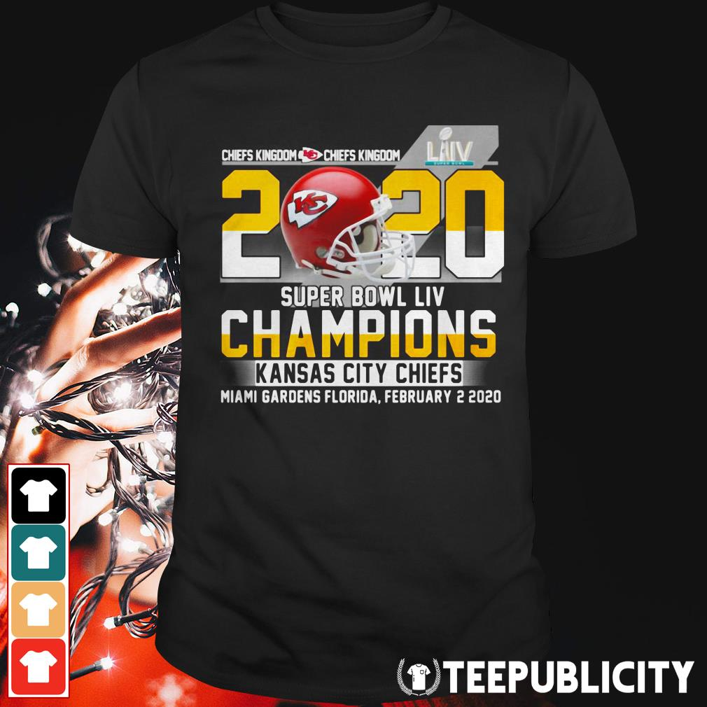 Official Chiefs kingdom 2020 super bowl LIV champions Kansas City Chiefs miami gardens florida shirt