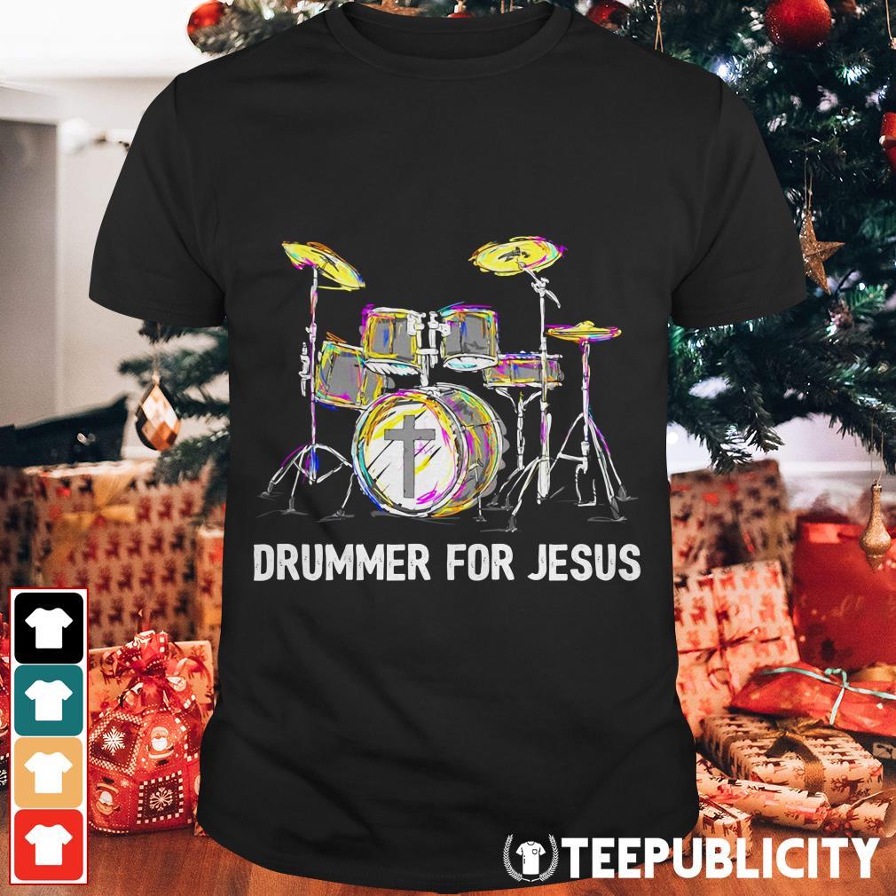 Official Drummer for Jesus shirt