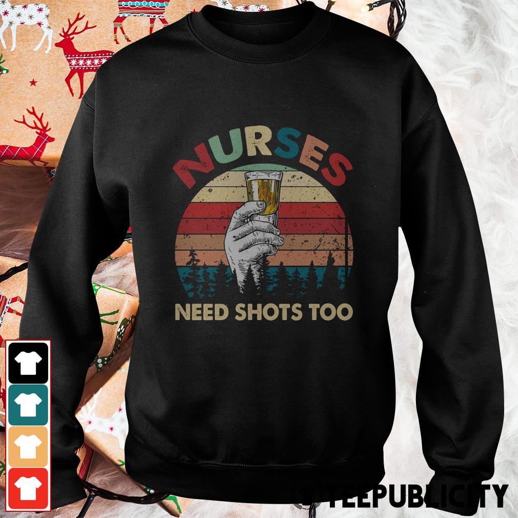 Official Nurses need shots too vintae Sweater