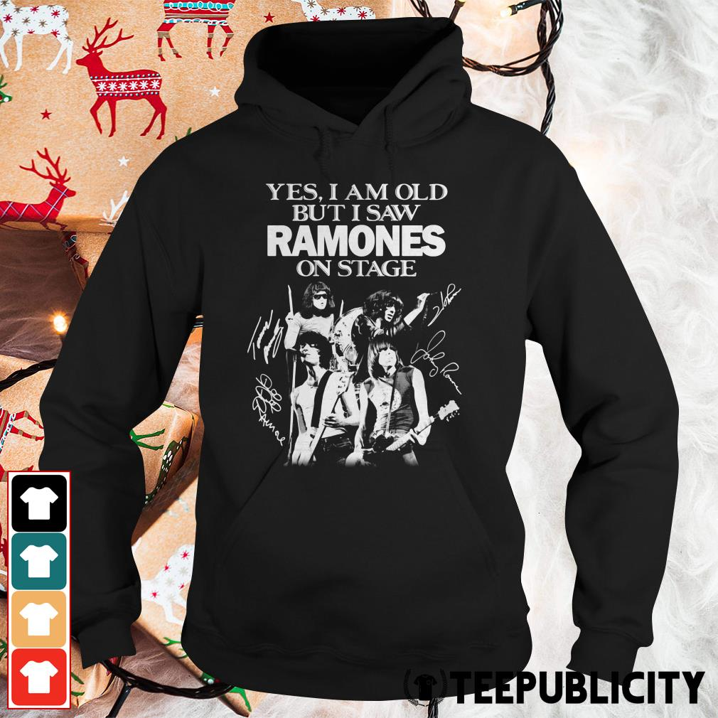 Official Yes I am old but I saw Ramones on stage signatures Hoodie