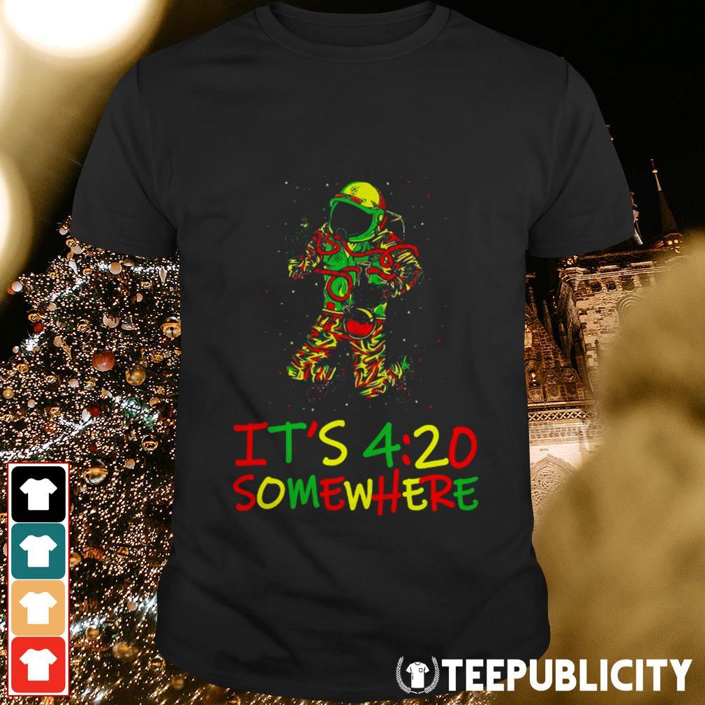 Astronaut It's 420 somewhere shirt