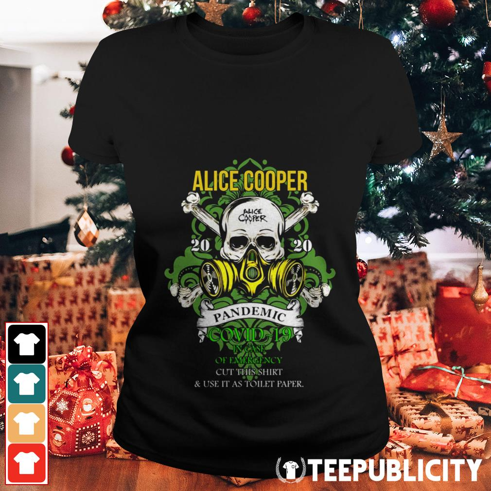 Alice Cooper 2020 pandemic in case of emergency Ladies Tee