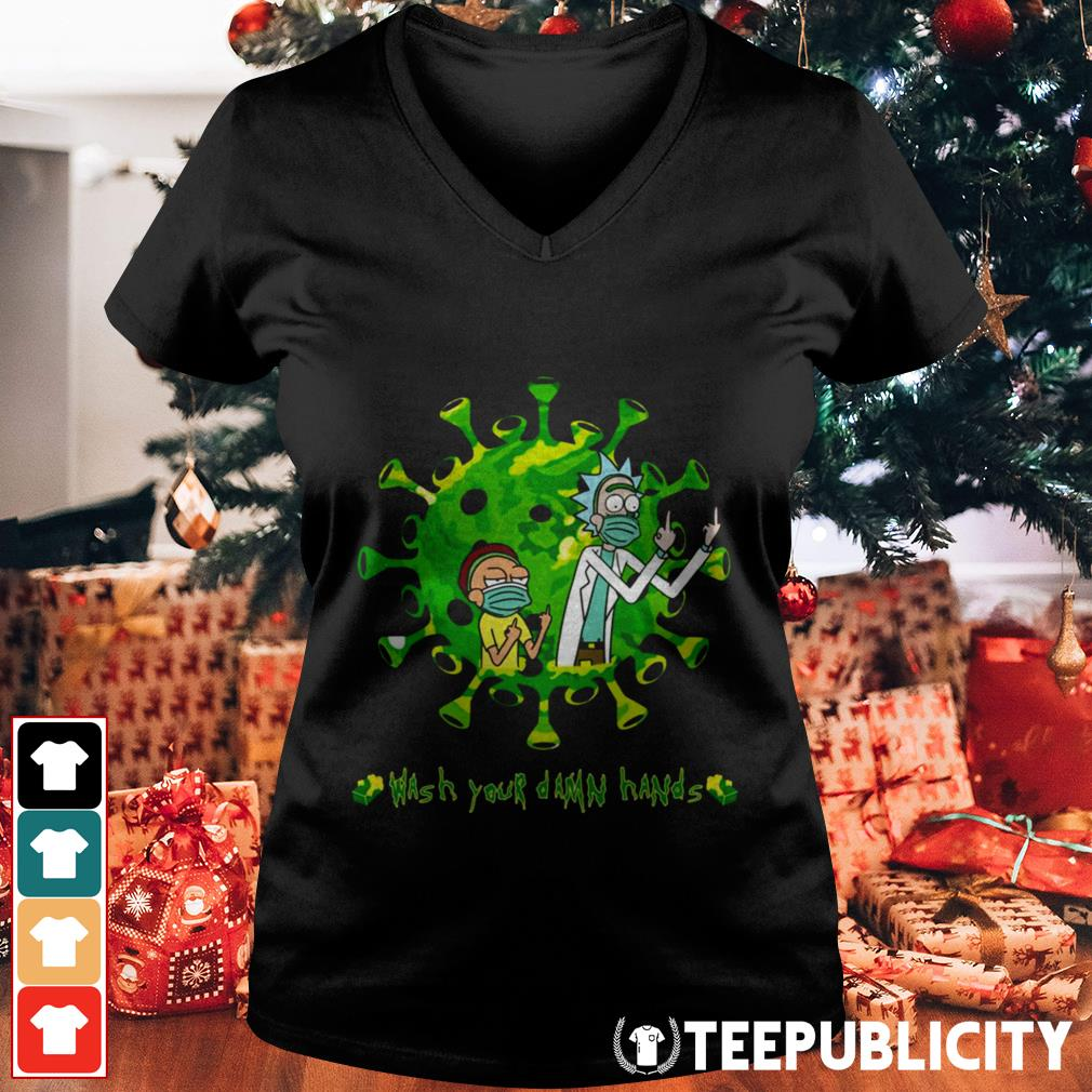 Rick and Morty wash your damn hands V-neck T-shirt