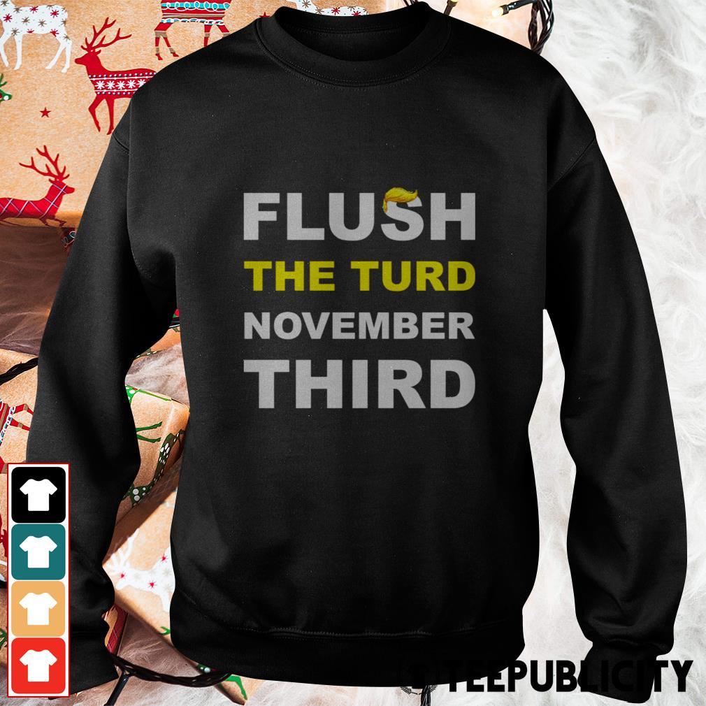 Flush the turd November third Sweater