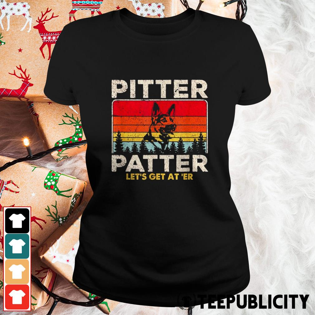 German Shepherd pitter patter let's get at' er vintage Ladies Tee