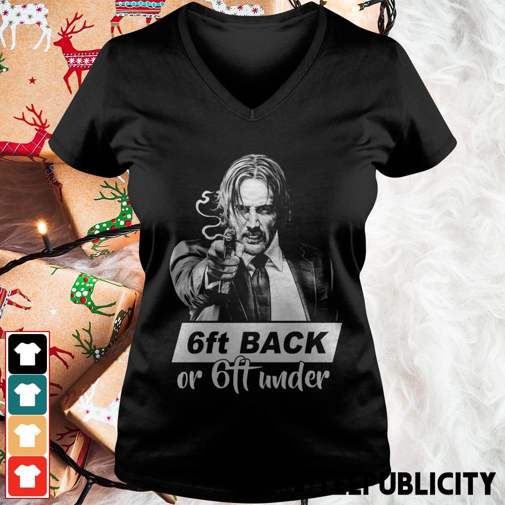 John Wick 6ft back or 6ft under V-neck T-shirt