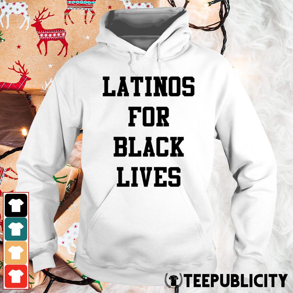 Latinos for black lives Hoodie