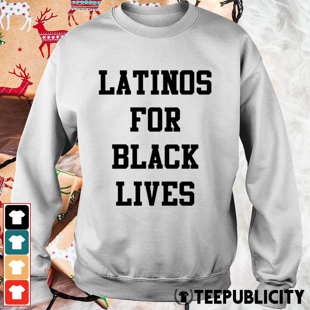 Latinos for black lives Sweater