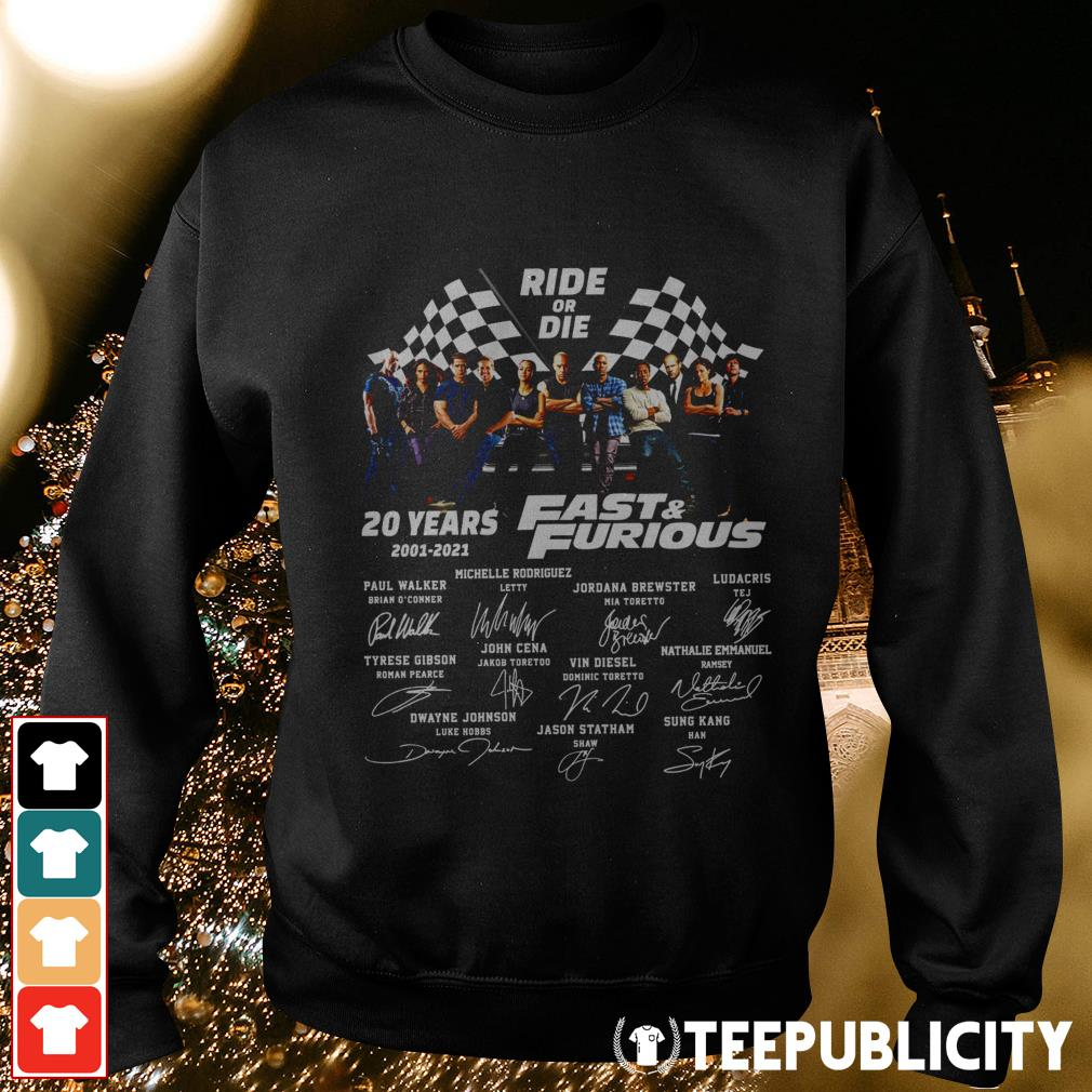 Ride or Die 20 years 2001-2021 Fast and Furious signatures Sweater