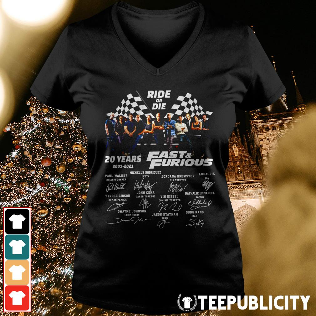 Ride or Die 20 years 2001-2021 Fast and Furious signatures V-neck T-shirt
