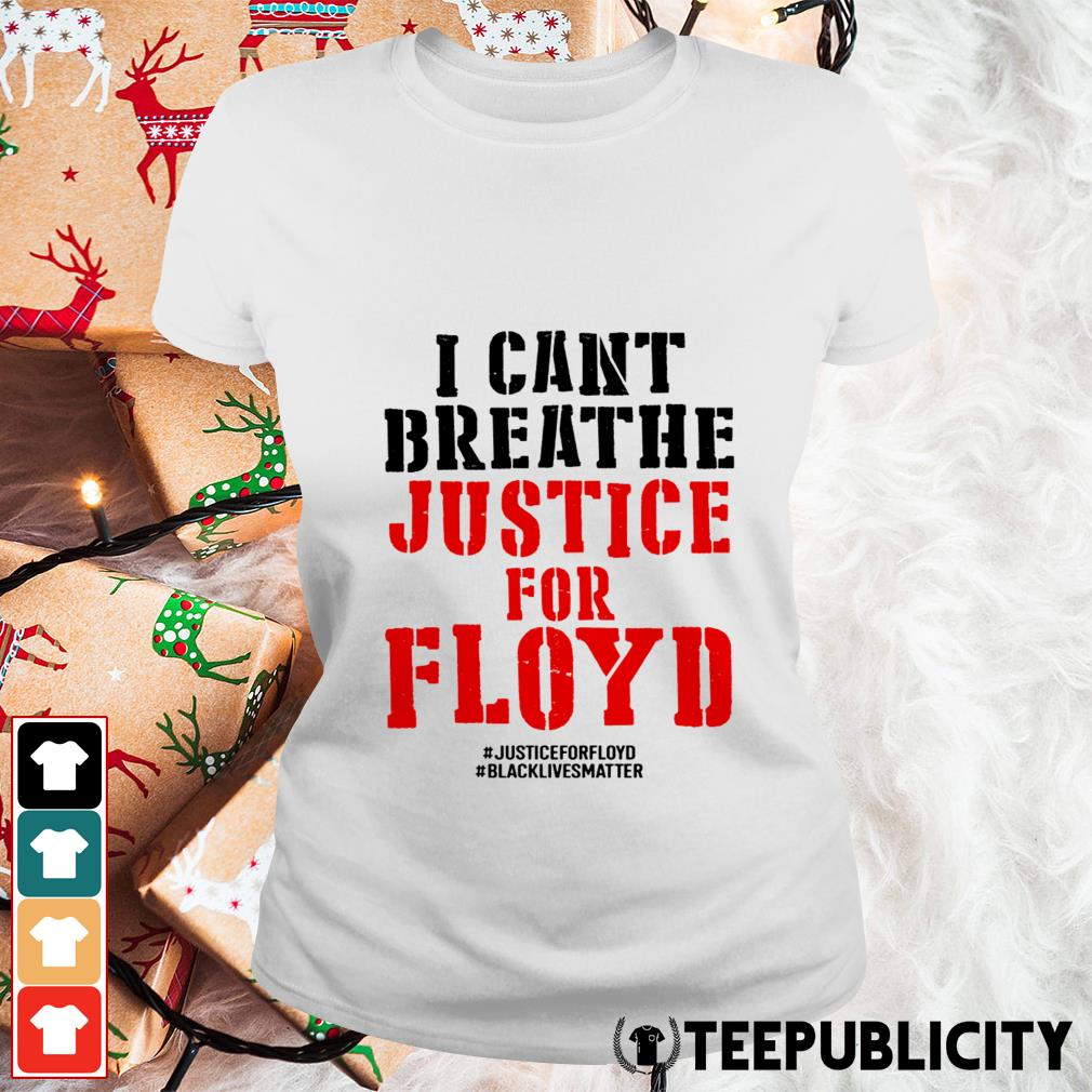 RIP George Floyd justice for Floyd Ladies Tee