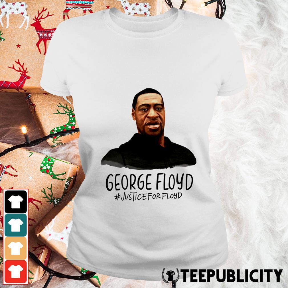 RIP George Floyd #justiceforfloyd Ladies Tee