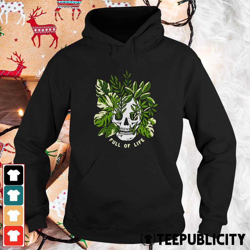 Skull full of life Hoodie